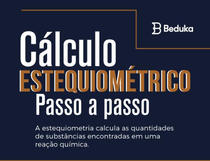 cálculo-estequiométrico-passo-a-passo