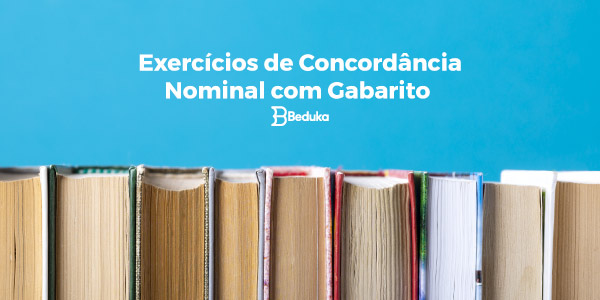Exercícios de Concordância Nominal com Gabarito
