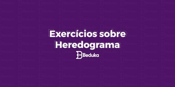 Exercícios sobre Heredograma