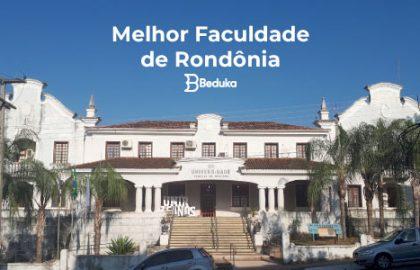 Melhor Faculdade de Rondônia
