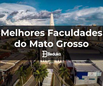 Melhores Faculdades do Mato Grosso