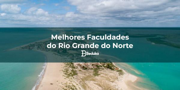 Melhores Faculdades do Rio Grande do Norte