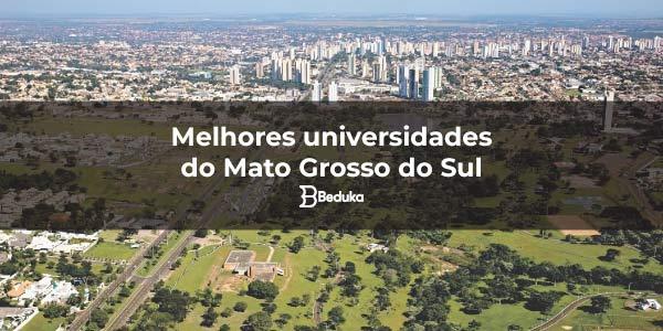 Melhores universidades do Mato Grosso do Sul