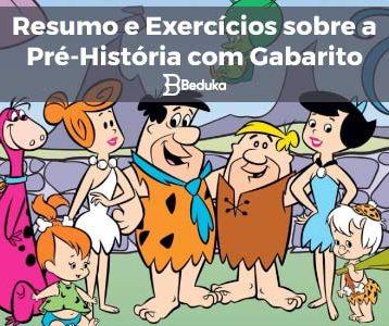 Resumo e Exercícios sobre a Pré História com Gabarito