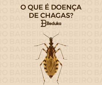 O que é Doença de Chagas?