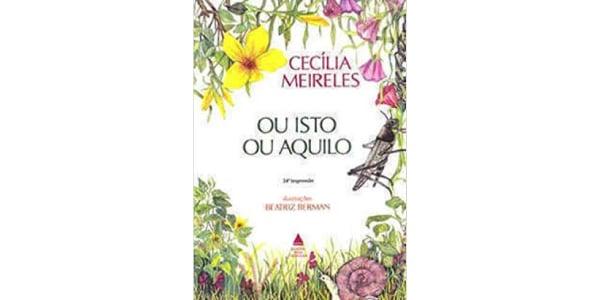 "Capa do livro ""Ou Isto ou Aquilo"", de Cecília Meireles"