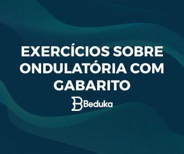 Exercícios de Ondulatória com gabarito