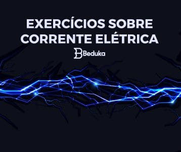 Exercícios sobre Corrente Elétrica