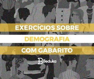 Exercícios sobre Demografia com Gabarito