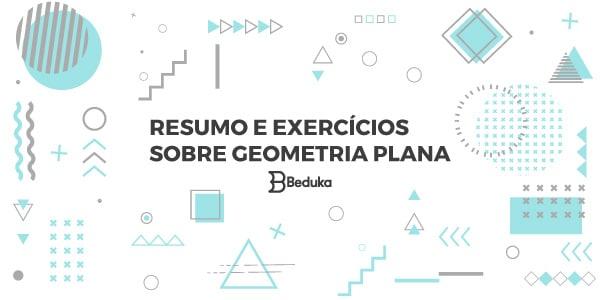 Exercícios sobre Geometria Plana com gabarito