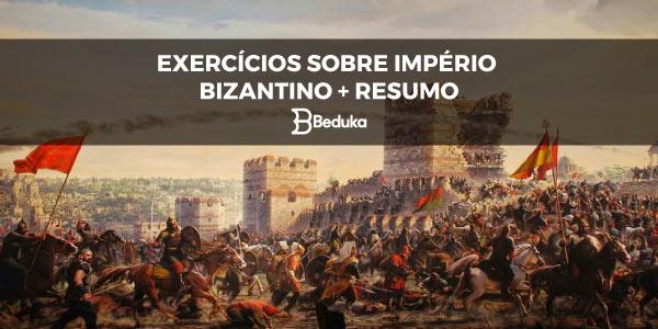 Exercícios sobre Império Bizantino