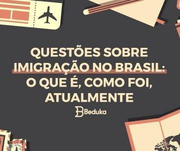 Questões sobre Imigração no Brasil