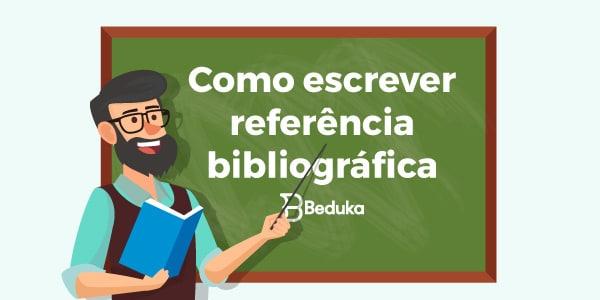 Como escrever referência bibliográfica
