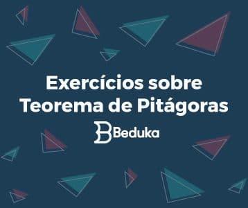 Exercícios sobre Teorema de Pitágoras