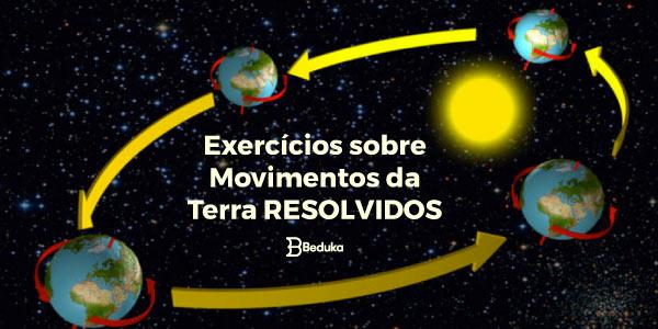 Exercícios_sobre_Movimentos_da_Terra