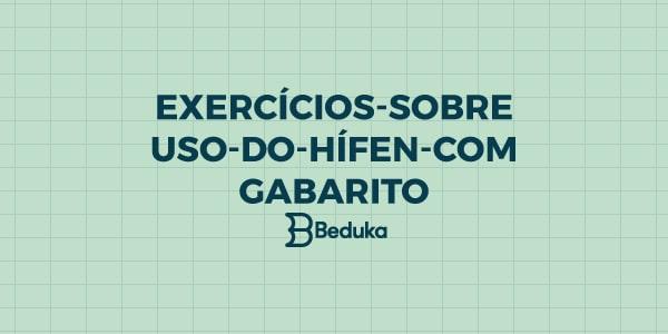 Exercícios_sobre_uso_do_hífen