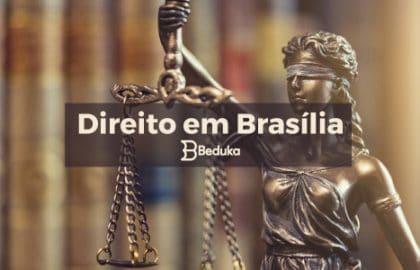 Melhores faculdades de Direito em Brasília.