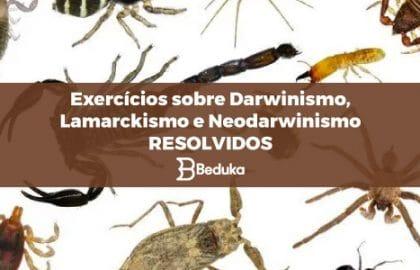 Exercícios_sobre_Darwinismo_Lamarckismo_e_Neodarwinismo