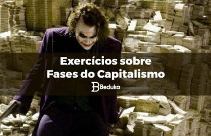 Exercícios_sobre_Fases_do_Capitalismo