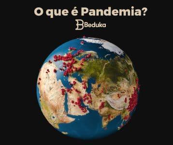 O que é Pandemia