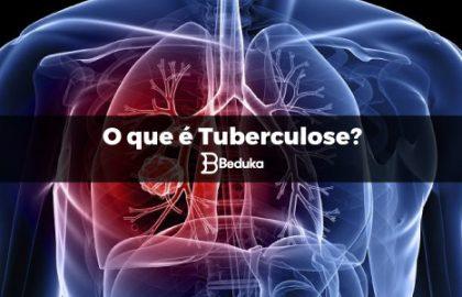 O que é Tuberculose