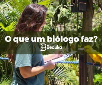O que um biólogo faz