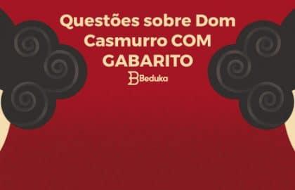 Questões_sobre_Dom-Casmurro