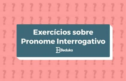 Exercícios_sobre_Pronome_Interrogativo