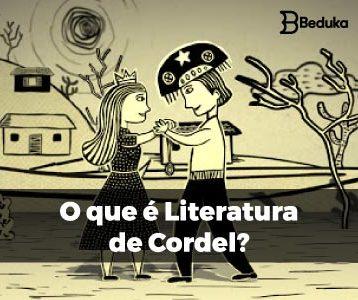 O que é Literatura de Cordel!