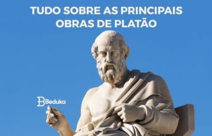 Tudo sobre quais as principais obras de Platão!
