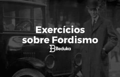 Exercícios_sobre_Fordismo