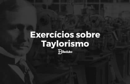 Exercícios_sobre_Taylorismo