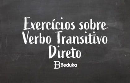 Exercícios_sobre_Verbo_Transitivo_Direto