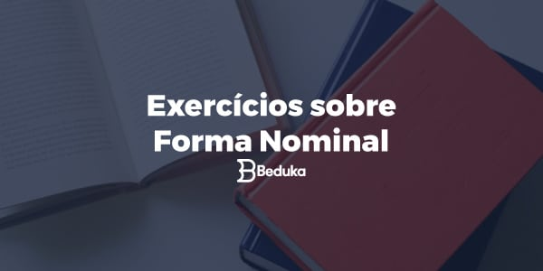 Exercícios_sobre_forma_nominal
