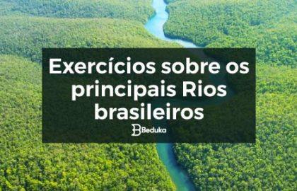 Exercícios_sobre_os-Principais_Rios_do_Brasil