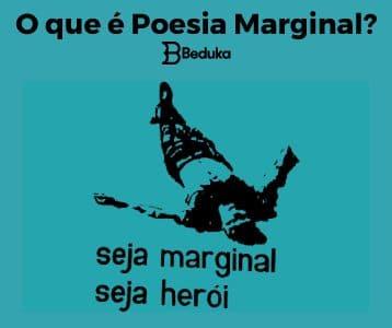 O que é poesia marginal - obra do escultor plático - oitica - frase seja marginal seja herói