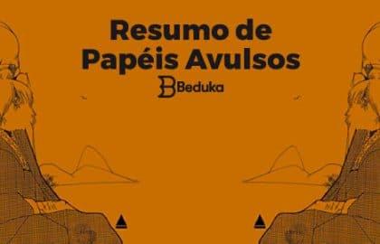 Resumo de Papéis Avulsos - Machado de Assis!