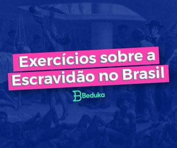 Exercícios sobre a escravidão no brasil