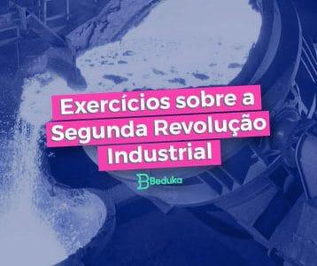 Questoes_sobre_a_Segunda_Revoluçao_Industrial
