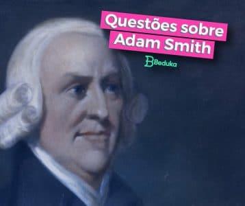 Questoes_sobre_Adam_Smith