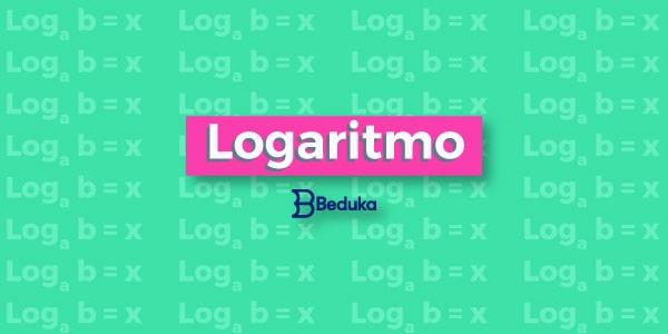 Aprenda Logaritmo de uma vez por todas!