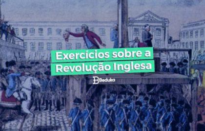 Exercicios_sobre_a_Revoluçao_Inglesa