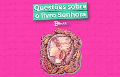 Questoes_sobre_o_livro_Senhora