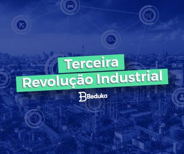 Entenda as principais características da Terceira Revoluçõa Industrial!
