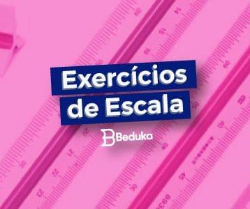 Exercícios de Escala