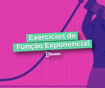Exercícios de Função Exponencial com Gabarito