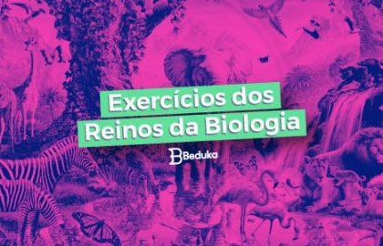 Exercícios dos Reinos da Biologia