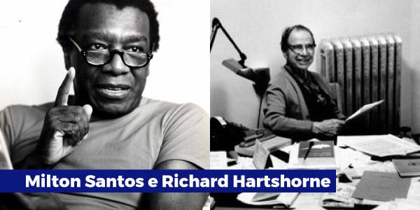 Milton Santos e Richard Hartshorne