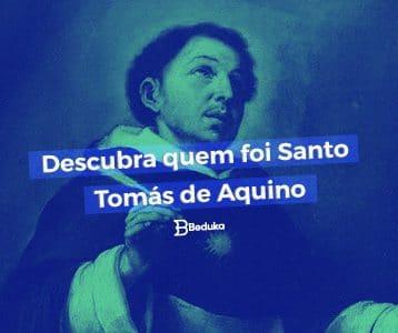 Descubra quem foi São Tomás de Aquino e quais suas principais ideias!