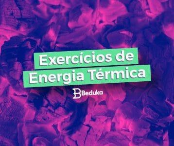Exercícios de Energia Térmica